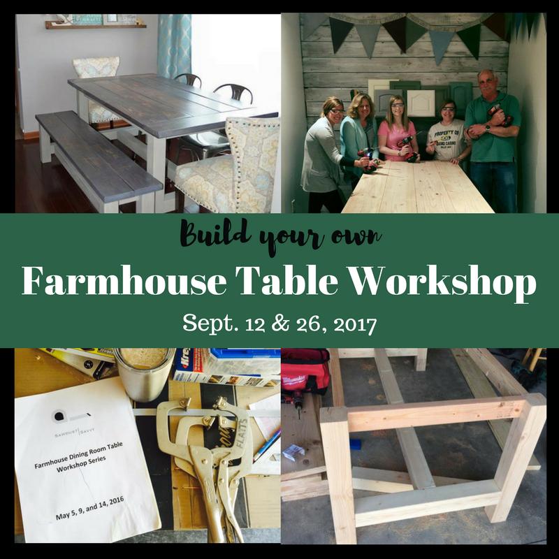 Sawdust savvy build your own farmhouse table workshop for Build your own farmhouse
