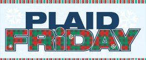 Black Friday/Plaid Friday