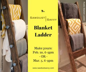 Sawdust Savvy Blanket Ladder Workshop