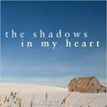 The Shadows in My Heart - Mary Havens
