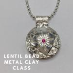 Lentil Bead Silver Jewelry Class