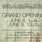 Mary Jo Van Dell Studio and Judd Street Exchange Grand Opening