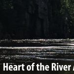 Heart of the River: Celebrating the First 50 Years...