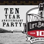 Lift Bridge 10 Year Anniversary Bash & Groundb...