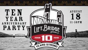 Lift Bridge 10 Year Anniversary Bash & Groundb...