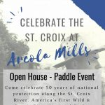 Celebrate the St. Croix at Arcola Mills - Open House Event