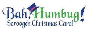 Bah, Humbug! Scrooge's Christmas Carol