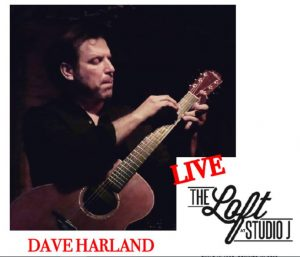 Live at The Loft at Studio J with Dave Harland