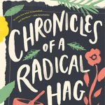 Chronicles of a Radical Hag with Author Lorna Land...