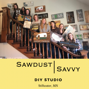 Sawdust Savvy DIY Sign Workshop