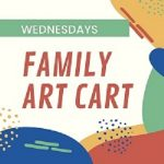 Canceled Until Further Notice: Family Art Cart