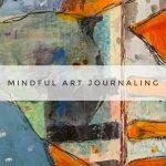 Mindful Art Journaling