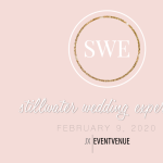 2020 Stillwater Wedding Experience