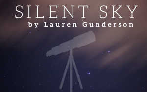 RESCHEDULED - Silent Sky, a staged reading in Osce...