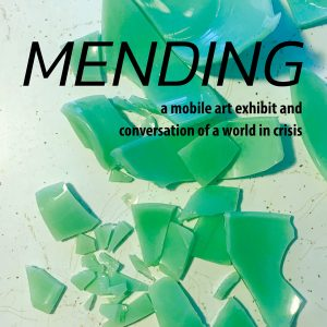 ArtReach Mobile Art Gallery exhibit: Mending