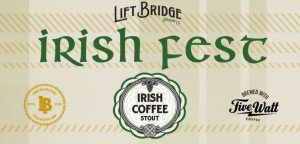 Irish Fest at Lift Bridge Brewery