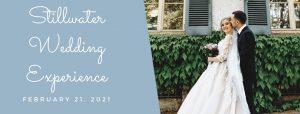 2021 Stillwater Wedding Experience