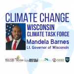Climate Change: Wisconsin Climate Task Force - Mandala Barnes, Lt. Governor WI