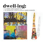 """dwell-ing"" exhibition at ArtReach"