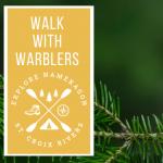 Walk with Warblers Hike