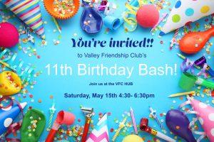 Valley Friendship Club's 11th Birthday Bash