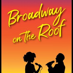 Broadway on the Roof