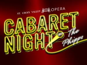 St. Croix Valley Opera Cabaret Night – Fall
