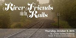 River Friends Ride the Rails
