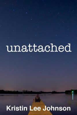 Unattached - Kristen Lee Johnson