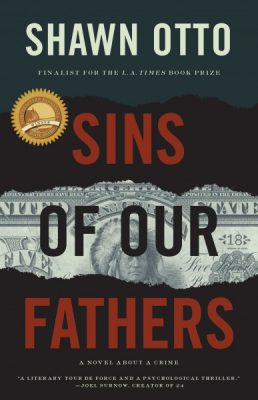 Paperback Release Party - Sins of Our Fathers by Shawn Otto