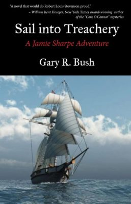 Sail Into Treachery - Gary Bush
