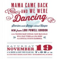 Mama Came Back and She Was Dancing: Stories and Songs about Hope