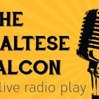 """The Maltese Falcon"" (Live Radio Drama)"