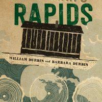 Dead Man's Rapids - William Durbin
