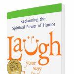Laugh Your Way to Grace - Rev. Susan Sparks