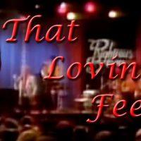 That Lovin' Feelin'