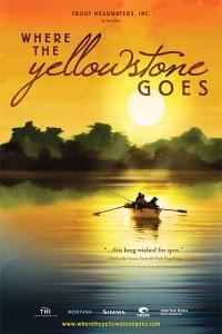 Where The Yellowstone Goes Film Screening