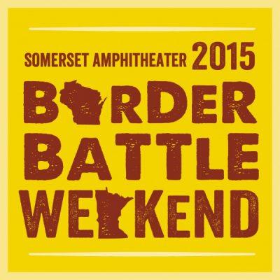 Border Battle Weekend