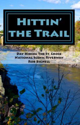 Hittin' the Trail with Rob Bignell