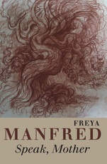 Freya Manfred and Thomas R. Smith Poetry Reading