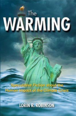 The Warming - Lorin Robinson