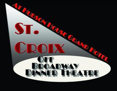 St. Croix Off Broadway Dinner Theatre